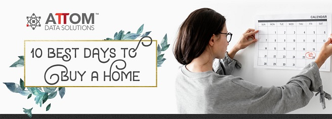 ATTOM Data Best Days to Buy a Home Infographic header