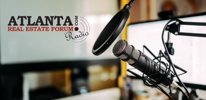 Atlanta Real Estate Forum Announces August Radio Lineup