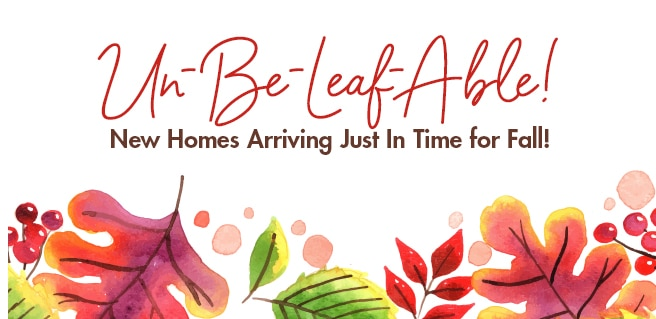 Un-Be-Leaf-Able Fall Savings Up to $20K on New Metro Atlanta Homes
