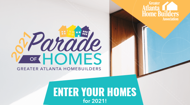 2021 Atlanta Parade of Homes Call for Entries