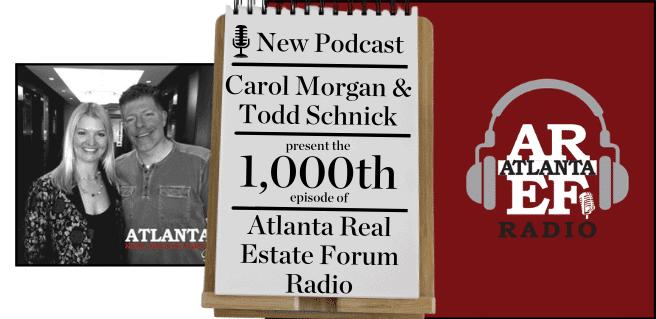1000th Episode of Atlanta Real Estate Forum Radio