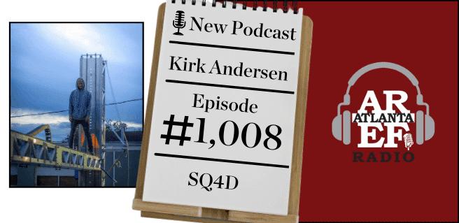 Kirk Andersen with SQ4D