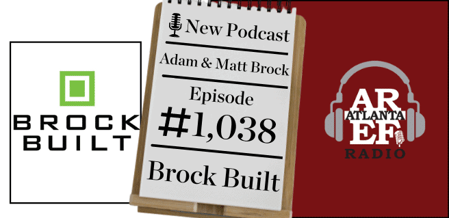 Brock Built logo with art to promote episode 1,038 of the Atlanta Real Estate Forum Radio podcast