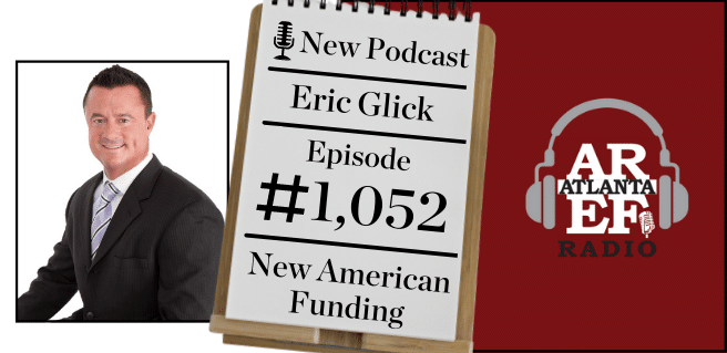 radio advertising graphic for new american funding's regional sales manager eric glick discussing fico score and fha student loan updates