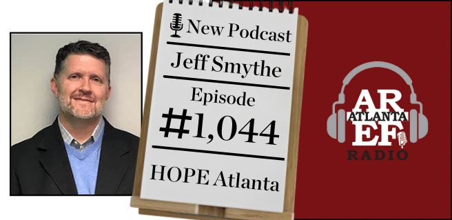Graphic to advertise the newest episode of the All About Real Estate segment on the Atlanta Real Estate Forum Radio podcast featuring HOPE Atlanta