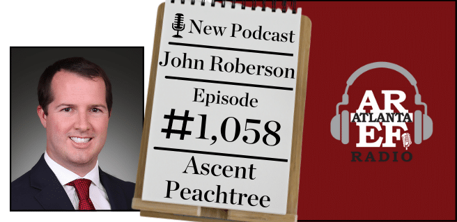 John Roberson with Greystar on Radio to discuss Ascent Peachtree